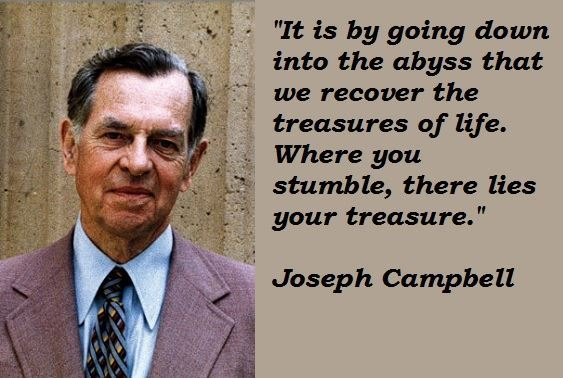 Picture and quote from Joseph Campbell