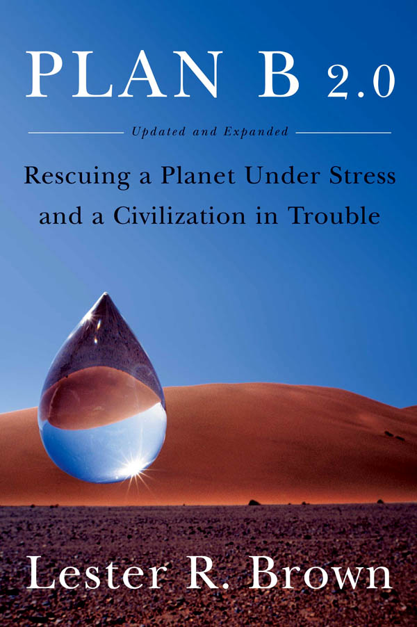 Picture of  Plan B 2.0: Rescuing a Planet Under Stress and a Civilization in Trouble