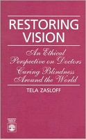 Picture of Restoring Vision: An Ethical Perspective on Doctors Curing Blindness around the World