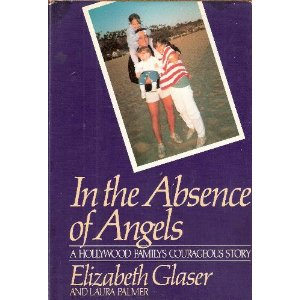Picture of In the Absence of Angels: A Hollywood Family''s Courageous Story