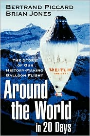 Picture of Around the World in 20 Days: The Story of Our History-Making Balloon Flight