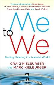 Picture of Me to We: Finding Meaning in a Material World