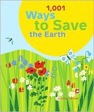 Picture of 1001 Ways to Save the Earth