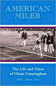 Picture of American Miler: The Life and Times of Glenn Cunningham