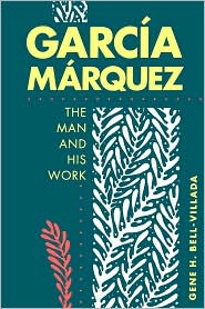 Picture of Garcia Marquez: The Man and His Work