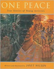 Picture of One Peace: True Stories of Young Activists
