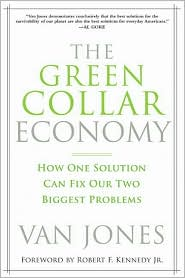 Picture of Green Collar Economy: How One Solution Can Fix America''s Two Biggest Problems