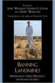 Picture of Banning Landmines: Disarmament, Citizen Diplomacy, and Human Security