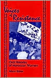 Picture of Voices of Resistance: Oral Histories of Moroccan Women