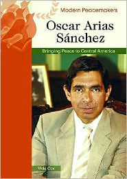 Picture of Oscar Arias Sanchez: Bringing Peace to Central America