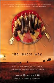 Picture of The Lakota Way: Stories and Lessons for Living: Native American Wisdom on Ethics and Character
