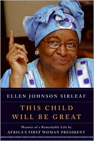 Picture of This Child Will Be Great: Memoir of a Remarkable Life by Africa''s First Woman President
