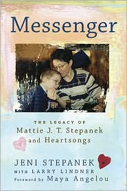 Picture of Messenger: The Legacy of Mattie J. T. Stepanek and Heartsongs