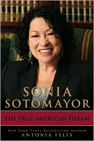 Picture of Sonia Sotomayor: The True American Dream