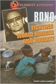 Picture of Bono: Fighting World Hunger and Poverty / Edition 1