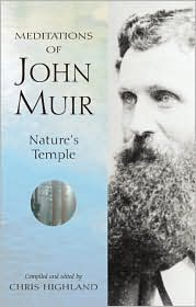 Picture of Meditations of John Muir: Nature''s Temple