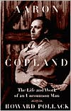 Picture of Aaron Copland: The Life and Work of an Uncommon Man