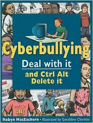 Picture of Cyberbullying: Deal with It and Ctrl Alt Delete It
