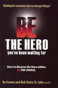 Picture of Be the Hero You''ve Been Waiting For