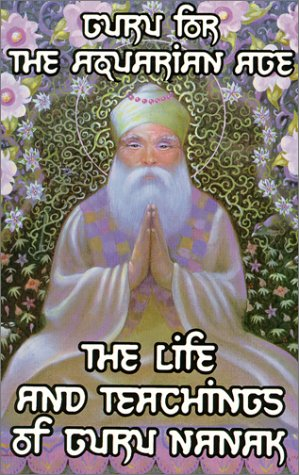 Picture of Guru for the Aquarian Age: The Life and Teachings of Guru Nanak