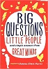 Picture of Big Questions from Little People: and Simple Answers from Great Minds