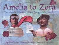 Picture of Amelia to Zora: Twenty-Six Women Who Changed the World
