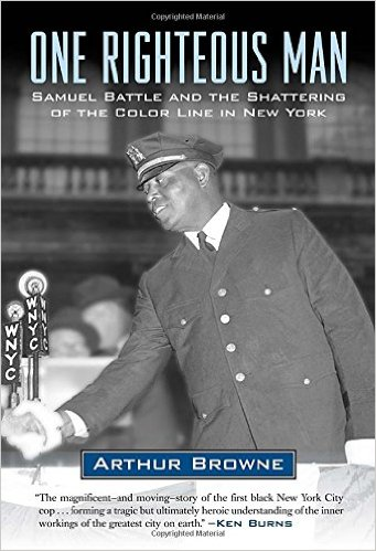 Picture of One Righteous Man: Samuel Battle and the Shattering of the Color Line in New York P
