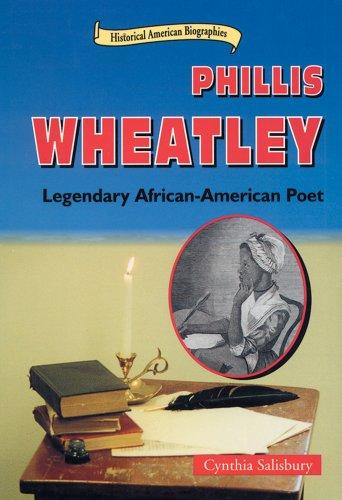 Picture of Phillis Wheatley: Legendary African-American Poet (Historical American Biographies)