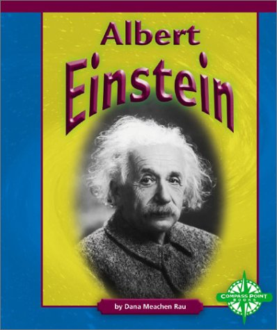 Albert Einstein  My Hero Albert Einstein Dana Meachen Rau Sample Essays High School Students also Essay On Business Ethics  Process Paper Essay