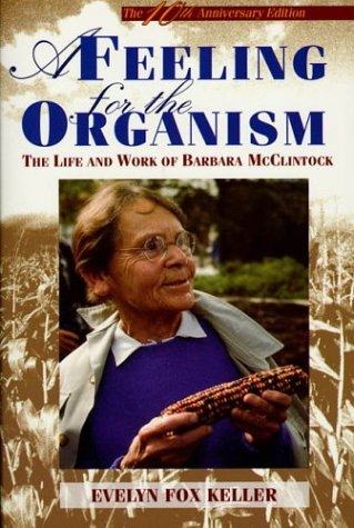 Picture of A Feeling for the Organism : The Life and Work of Barbara McClintock