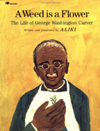 Picture of A Weed Is a Flower : The Life of George Washington Carver