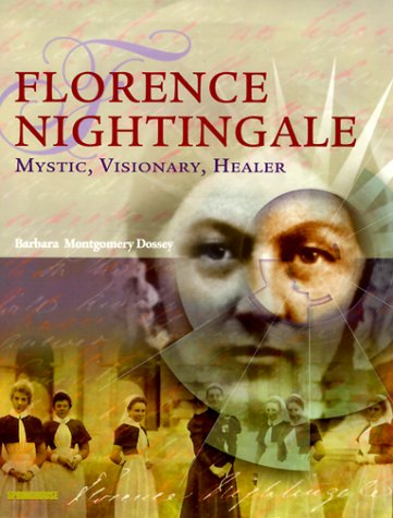 Picture of Florence Nightingale: Mystic, Visionary, Reformer