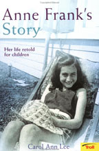 Picture of Anne Frank''s Story: Her Life Retold for Children