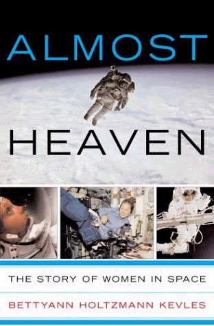 Picture of Almost Heaven: The Story of Women in Space