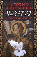 Picture of Beyond the Myth: The Story of Joan of Arc