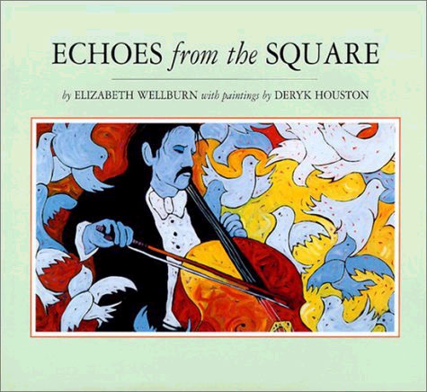 Picture of Echoes from the Square