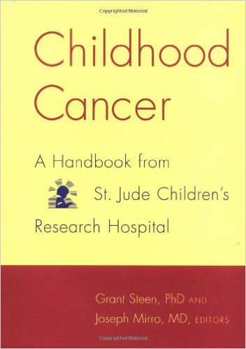 Picture of Childhood Cancer : A Handbook from St. Jude Children''s Research Hospital