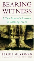 Picture of Bearing Witness : A Zen Master''s Lessons in Making Peace