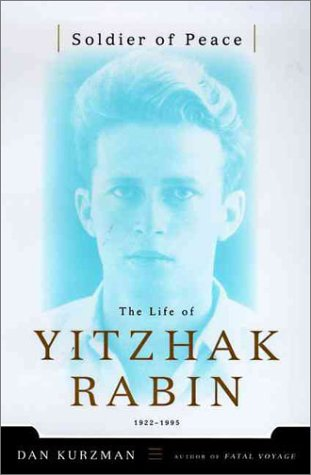 Picture of Soldier of Peace : The Life of Yitzhak Rabin