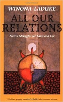 Picture of All Our Relations: Native Struggles for Land and Life