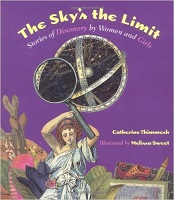 Picture of The Sky''s the Limit: Stories of Discovery by Women and Girls