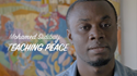 Mohamed Sidibay - Teaching Peace Video