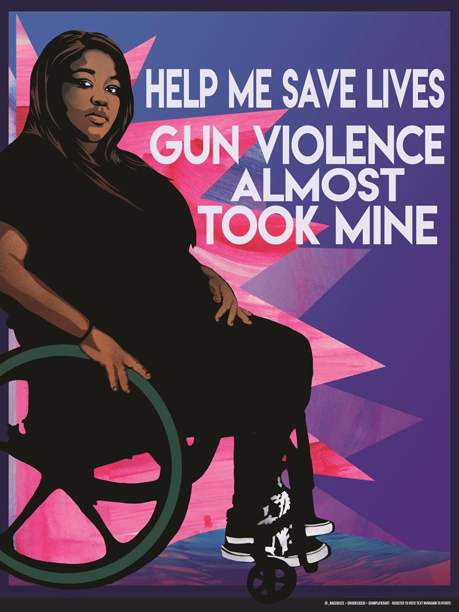 "Poster for March for Our Lives depicting woman in wheelchair with caption ""Help me save lives, gun violence almost took mine."""