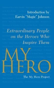 Stories Art And Media On Heroes Around The World  My Hero My Hero Extraordinary People On The Heroes Who Inspire Them