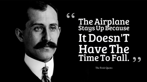 Wright Brothers The Creators Of Aviation MY HERO Awesome The Wright Brothers Quotes
