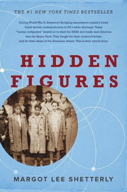 Picture of Hidden Figures: The American Dream and the Untold Story of the Black Women Mathematicians Who Helped Win the Space Race