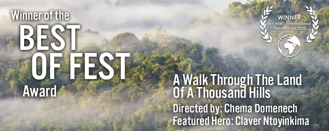 "Picture of ""A Walk Through the Land of a Thousand Hills"" Wins Best of Fest"