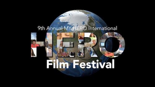 The 9th Annual MY HERO International Film Festival