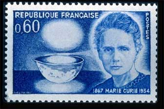 IV-28 1967 France stamp was issued to commemorate the 100th anniversary of the birth of Marie Curie. It features a portrait of Dr. Curie and a bowl glowing with radium.<br>Photo from www.xray.hmc.psu.edu/ rci/