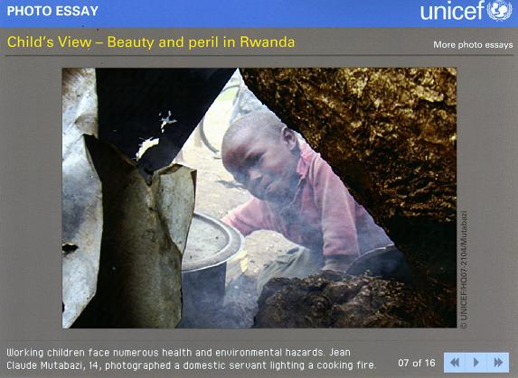 Click on EYE SEE III PROJECT in the links below.  Then scroll down to Child's View - Beauty and peril in Rwanda to see the rest of the amazing photos taken by children. (unicef.org)
